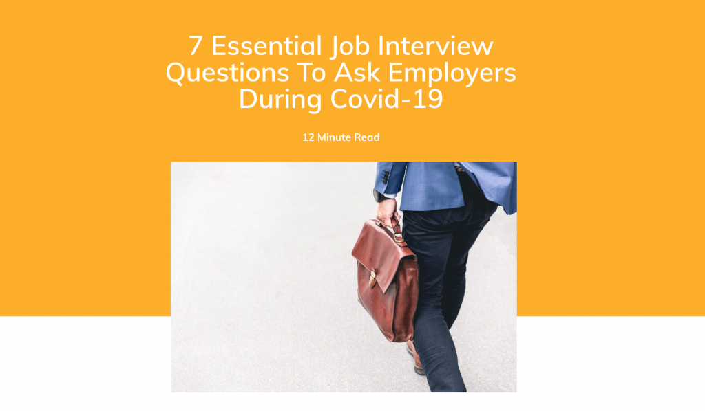 7 Interview Questions To Ask Employers During Covid-19